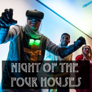 three people dressed in fantasy costumes. one has a VR headset on. Text reads Night of the Four Houses.