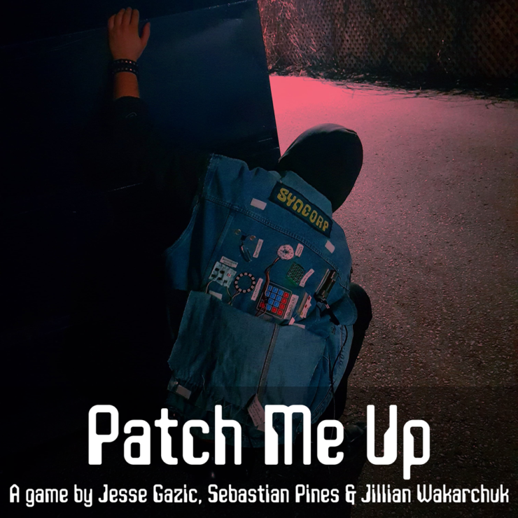 A person is crouched behind a dumpster wearing a black hoodie and denim vest. The vest is covered in electronics. Text at the bottom reads: Patch Me Up, A game by Jesse Gazic, Sebastian Pines, and Jillian Wakarchuk